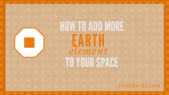 How and Why to Add More Earth Element to Your Space