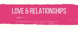 love & relationships